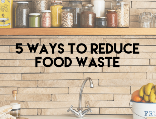 5 Ways to Reduce Food Waste in Your Kitchen